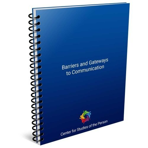 Barriers and Gateways to Communication | Center for Studies of the Person