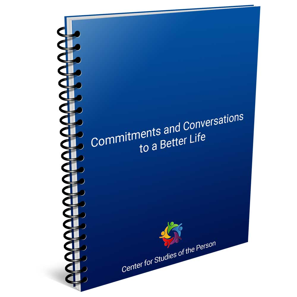 Commitments and Conversations to a Better Life