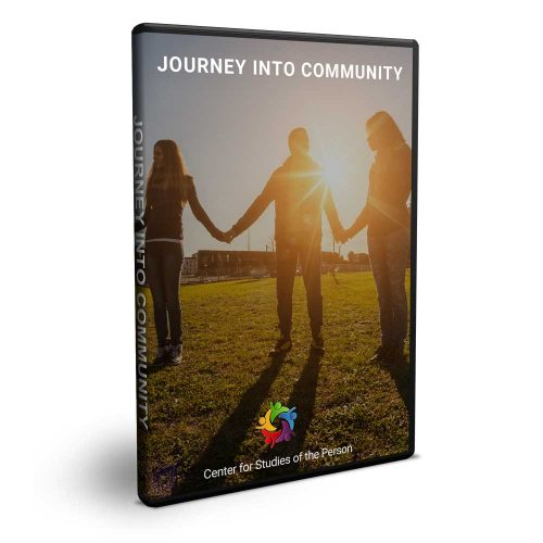 Journey Into Community DVD | Center for Studies of the Person