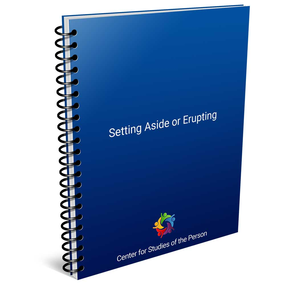 Setting Aside or Erupting   Center for Studies of the Person