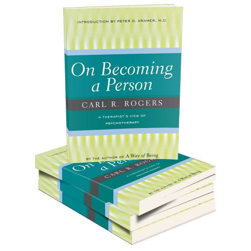 Carl Rogers On Becoming A Person | Center for Studies of the Person